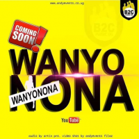 Wanyonona by B2C Ent (2018) - B2C