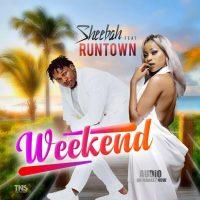 Weekend by Sheebah Ft Runtown - Sheebah Karungi                                                                      | Runtown