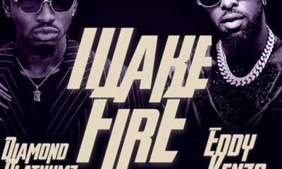 Wake Fire by Diamond Platnumz ft  Eddy Kenzo - Download Mp3